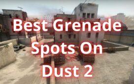 Best Grenade Spots On Dust 2
